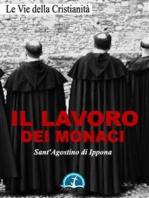 Il lavoro dei monaci