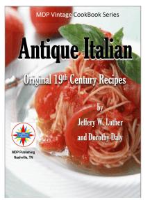 Antique Italian: Original 19th Century Recipes