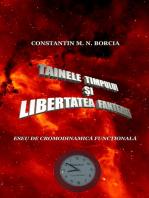 Tainele timpului și libertatea fanteziei (Eseu de cronodinamică ficţională)