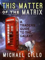 This Matter of the Matrix