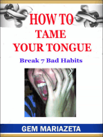 How to Tame Your Tongue