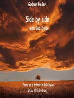 Side by side with Bob Dylan