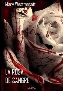 La rosa de sangre de Mary Westmacott - Libro - Leer en línea
