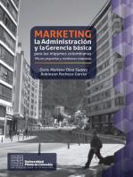 Marketing, la Administración y la Gerencia básica para las mipymes colombianas: Micros pequeñas y medianas empresas