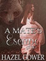 A Mate's Escape