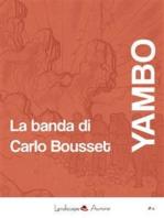 La banda di Carlo Bousset