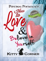 How to Love and Believe in Yourself