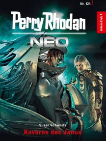 Perry Rhodan Neo 124: Kaverne des Janus: Staffel: Arkons Ende 4 von 10