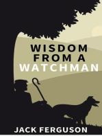 Wisdom from a Watchman
