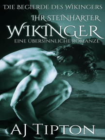 Ihr Steinharter Wikinger: Eine Übersinnliche Romanze: Die Begierde des Wikingers, #4