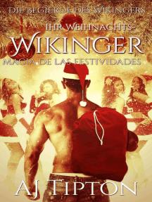 Ihr Weihnachts-Wikinger: Festtagsmagie: Ihr Uriger Wikinger, #5