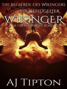 Ihr Geflügelter Wikinger: Eine Übersinnliche Romanze: Die Begierde des Wikingers, #3