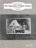 Da Caporetto a Vittorio Veneto