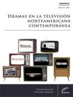 Narrativas en progreso: Dramas en la televisión norteamericana contemporánea