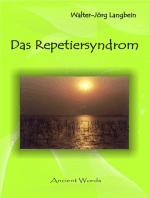 Das Repetiersyndrom