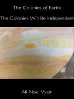 The Colonies Will Be Independent