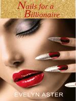 Nails for a Billionaire