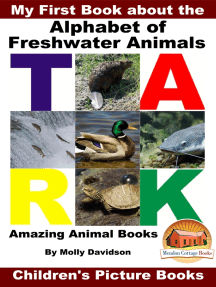 My First Book about the Alphabet of Freshwater Animals: Amazing Animal Books - Children's Picture Books