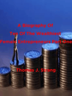 A Biography Of Ten Of The Wealthiest Female Entrepreneurs Part One