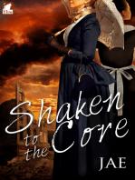 Shaken to the Core