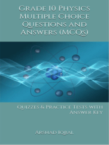 Grade 10 Physics Multiple Choice Questions and Answers (MCQs): Quizzes & Practice Tests with Answer Key (10th Grade Physics Quick Study Guide & Course Review)