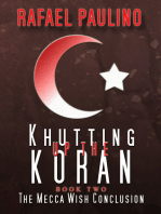Khutting Up the Koran Part Two