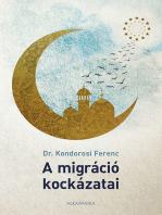 A migráció kockázatai