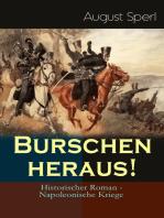 Burschen heraus! (Historischer Roman - Napoleonische Kriege)