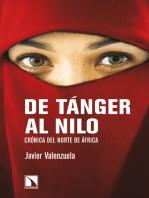 De Tánger al Nilo: Crónica del norte de África