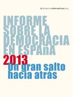 Informe sobre la Democracia en España 2013: Un gran salto hacia atrás