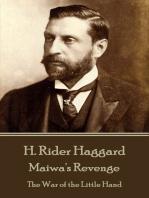 Maiwa's Revenge: The War of the Little Hand