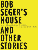 Bob Seger's House and Other Stories
