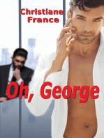 Oh, George