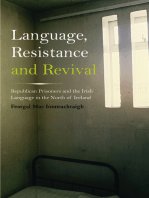 Language, Resistance and Revival: Republican Prisoners and the Irish Language in the North of Ireland