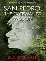 Shamanic Plant Medicine - San Pedro