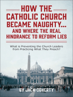 How the Catholic Church Became Naughty...And Where the Real Hindrance to Reform Lies