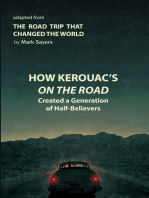How Kerouac's On the Road Created a Generation of Half-Believers