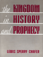 The Kingdom in History and Prophecy