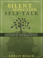 The Silent Seduction of Self-Talk