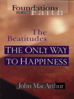 The Only Way To Happiness: The Beatitudes