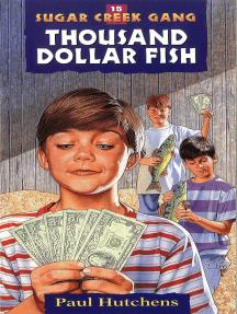 The Thousand Dollar Fish