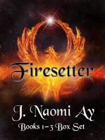 Firesetter Books 1-3 Box Set