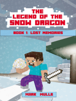 The Legend of the Snow Dragon, Book 1