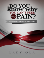 Do You Know Why You Can't Feel My Pain? Overcoming the Pain of Separation