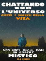 CHATTANDO CON L'UNIVERSO