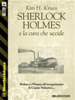 Sherlock Holmes e la cura che uccide