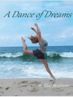 A Dance of Dreams