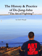 "The History & Practice of Do-Jung-Ishu: ""The Art of Fighting"""