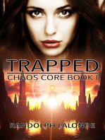Trapped (Chaos Core Book 1)