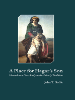 A Place for Hagar's Son: Ishmael as a Case Study in the Priestly Tradition